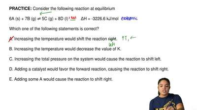 Consider the following reaction at equilibrium  6A (s) + 7B (g) ⇌ 5C (g) + 8D ...