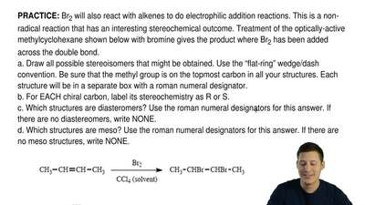 Br2 will also react with alkenes to do electrophilic addition reactions. This ...