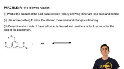 For the following reaction:  (i) Predict the product of the acid-base reaction...