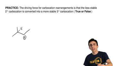 The driving force for carbocation rearrangements is that the less stable 2°ca...
