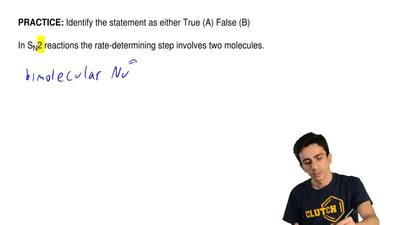 Identify the statement as either True (A) False (B)  In SN2 reactions the rate...