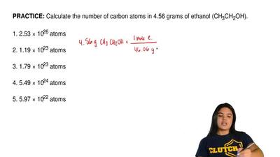 Calculate the number of carbon atoms in 4.56 grams of ethanol (CH 3CH2OH).  1....