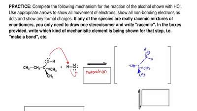 Complete the following mechanism for the reaction of the alcohol shown with HC...