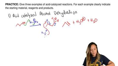 Give three examples of acid-catalyzed reactions. For each example clearly indi...