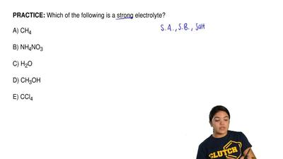 Which of the following is a strong electrolyte?       A) CH4             B) NH...