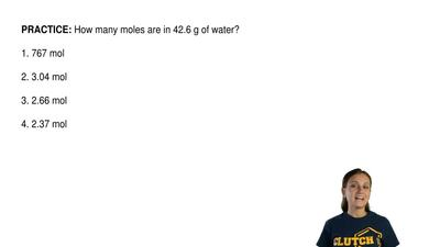 How many moles are in 42.6 g of water?  1. 767 mol  2. 3.04 mol  3. 2.66 mol  ...