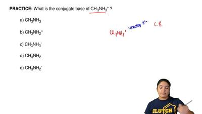 What is the conjugate base of CH3NH3+ ?  a) CH3NH3  b) CH3NH2+  c) CH3NH3-  d)...