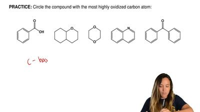 Circle the compound with the most highly oxidized carbon atom: ...