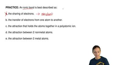 An ionic bond is best described as:  a. the sharing of electrons.  b. the tran...