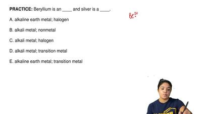 Beryllium is an ____ and silver is a ____.  A. alkaline earth metal; halogen  ...
