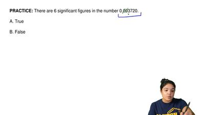 There are 6 significant figures in the number 0.003720.  A. True  B. False ...