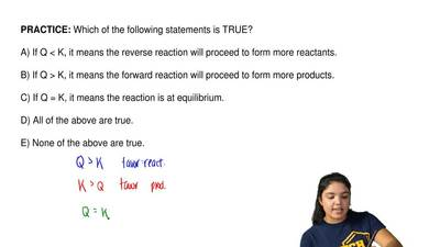 Which of the following statements is TRUE?  A) If Q < K, it means the rever...
