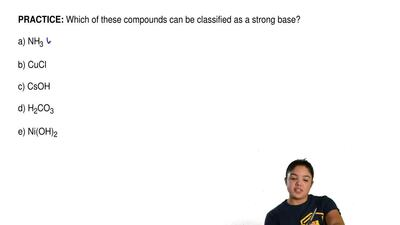 Which of these compounds can be classified as a strong base?  a) NH3   b) CuCl...