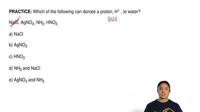 Which of the following can donate a proton, H + , to water?  NaCl, AgNO3, NH3,...