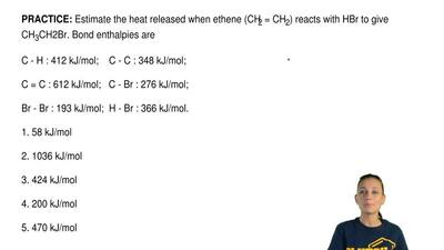 Estimate the heat released when ethene (CH2 = CH2) reacts with HBr to give CH3...