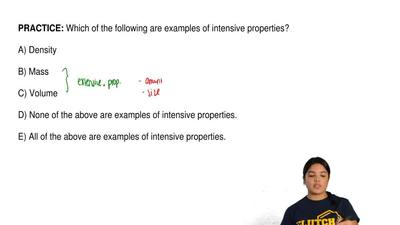 Which of the following are examples of intensive properties?  A) Density  B) M...