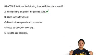 Which of the following does NOT describe a metal?  A) Found on the left side o...