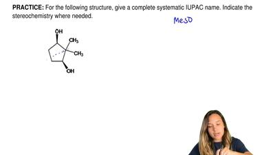 For the following structure, give a complete systematic IUPAC name. Indicate t...