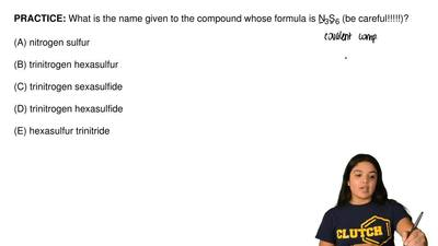 What is the name given to the compound whose formula is N 3S6 (be careful!!!!!...