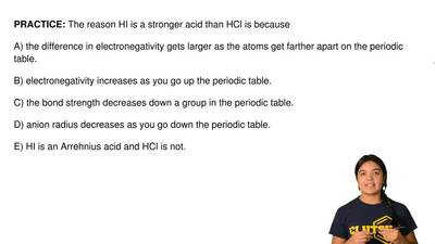 The reason HI is a stronger acid than HCl is because       A) the difference i...