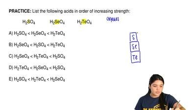List the following acids in order of increasing strength:              H2SO4  ...