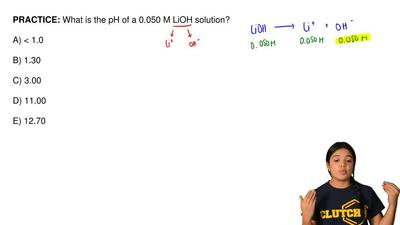 What is the pH of a 0.050 M LiOH solution?  A) < 1.0  B) 1.30  C) 3.00  D) ...