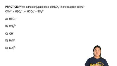 What is the conjugate base of HSO 4– in the reaction below? CO32– + HSO4–  ⇌  ...