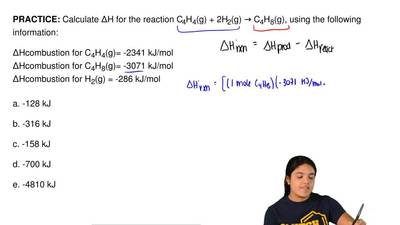 Calculate ΔH for the reaction C4H4(g) + 2H2(g) → C4H8(g), using the following ...