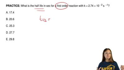 What is the half life in sec for a first order reaction with k = 2.74 × 10   -...