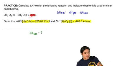 Calculate ΔH°rxn for the following reaction and indicate whether it is exother...