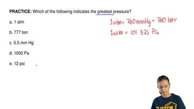 Which of the following indicates the greatest pressure?  a. 1 atm  b. 777 torr...