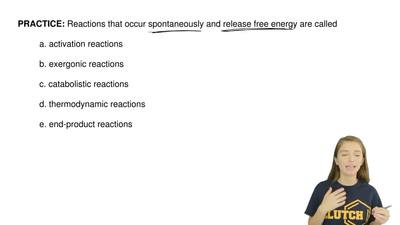 Reactions that occur spontaneously and release free energy are called  a. acti...