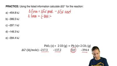 Using the listed information calculate ΔG° for the reaction:  a) –454.8 kJ  b)...