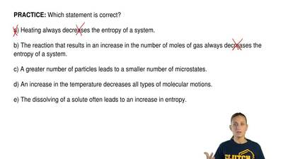 Which statement is correct?  a) Heating always decreases the entropy of a syst...