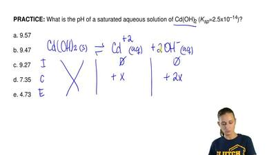 What is the pH of a saturated aqueous solution of Cd(OH)2 (Ksp=2.5x10–14)?  a...