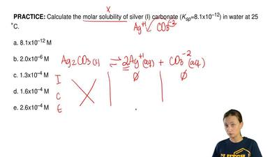 Calculate the molar solubility of silver (I) carbonate ( Ksp=8.1x10–12) in wat...
