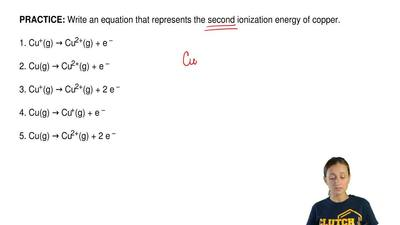 Write an equation that represents the second ionization energy of copper.  1. ...