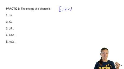 The energy of a photon is  1. nλ.  2. cλ.  3. c/λ .  4. λ/hc .  5. hc/λ . ...