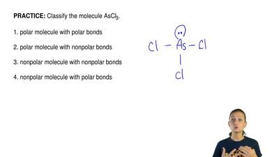 Classify the molecule AsCl3.  1. polar molecule with polar bonds  2. polar mol...