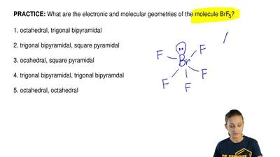 What are the electronic and molecular geometries of the molecule BrF 5?  1. oc...