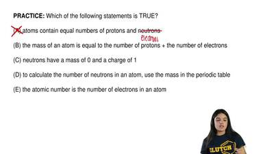 Which of the following statements is TRUE?  (A) atoms contain equal numbers of...