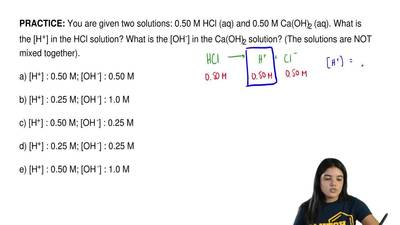 You are given two solutions: 0.50 M HCl (aq) and 0.50 M Ca(OH) 2 (aq). What is...