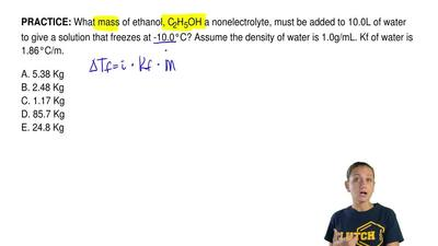 What mass of ethanol, C2H5OH a nonelectrolyte, must be added to 10.0L of water...