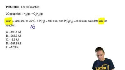 For the reaction:  2C(graphite) + H2(g) → C2H2(g)  ΔG° = +209.2kJ at 25°C. If ...