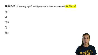 How many significant figures are in the measurement, 20.300 m?  A) 3  B) 4  C)...