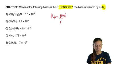 Which of the following bases is the STRONGEST? The base is followed by its K b...