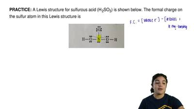 A Lewis structure for sulfurous acid (H 2SO3) is shown below. The formal charg...