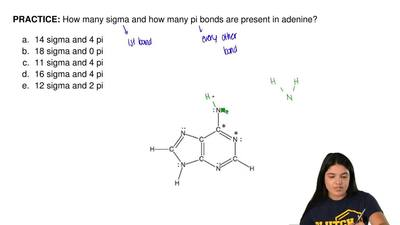 How many sigma and how many pi bonds are present in adenine?   	14 sigma and 4...