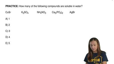 How many of the following compounds are soluble in water?  CuS                ...