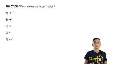 Which ion has the largest radius?  A) Cl-  B) Kr+  C) Br -  D) F-  E) Na+ ...